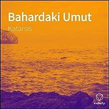 Bahardaki Umut [Explicit]