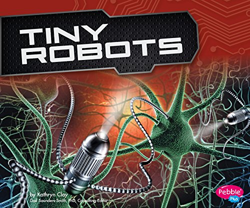Tiny Robots (Cool Robots) (English Edition)