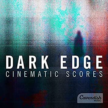 Dark Edge: Cinematic Score