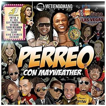 Perreo Con Mayweather (feat. Patio 4, Ángel Castro, El Dek, Jhonier, Verhon, Curri Desorden, Qky Pautame, Hellio, King Charles)