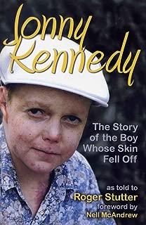 Jonny Kennedy: The Story of The Boy Whose Skin Fell Off.