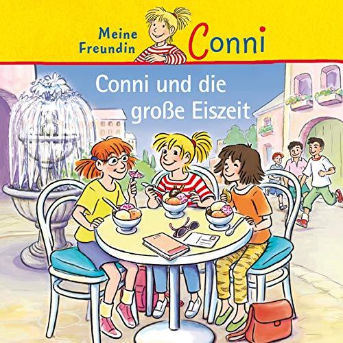 Conni und die große Eiszeit: Meine Freundin Conni