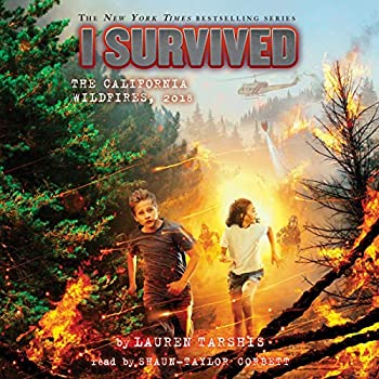 I Survived the California Wildfires 2018  I Survived Book 20