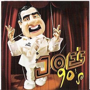 Joe's 90's