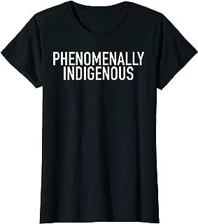Womens Phenomenally Indigenous Women Rights T-Shirt