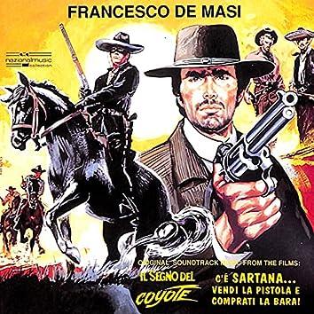 Il segno del coyote / C'è Sartana... Vendi la pistola e comprati la bara! (Original Motion Picture Soundtrack)
