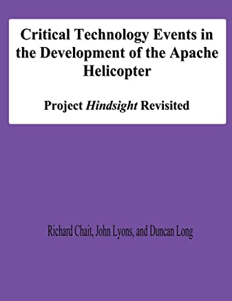 Critical Technology Events in the Development of the Apache Helicopter: Project Hindsight Revisited