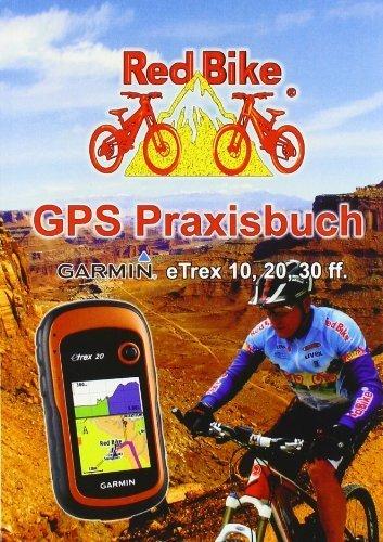 GPS Praxisbuch Garmin Etrex 10, 20, 30 (German Edition) by Unknown(2016-10-17)