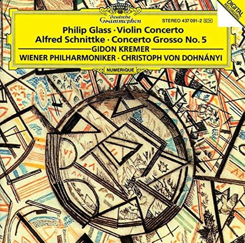 Gidon Kremer, Wiener Philharmoniker, Christoph von Dohnányi, Rainer Keuschnig, Alfred Schnittke & Philip Glass