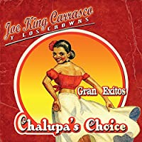 Chalupa's Choice: Gran Exitos