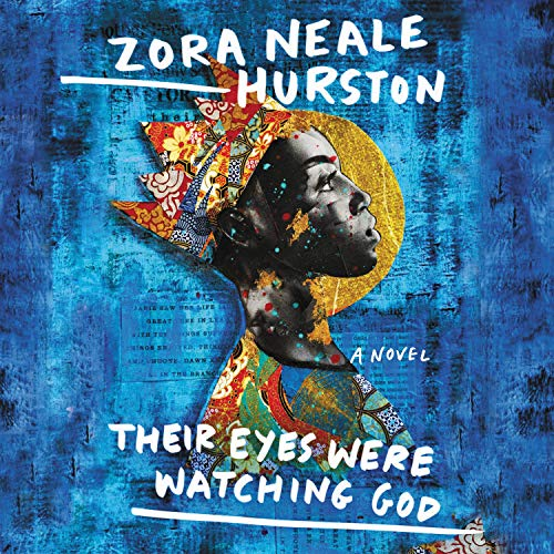 Their Eyes Were Watching God Audiobook By Zora Neale Hurston cover art