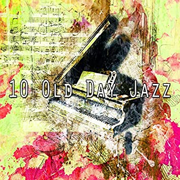 10 Old Day Jazz