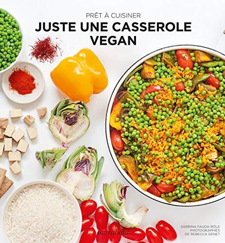 Prêt à cuisiner - Juste une casserole vegan