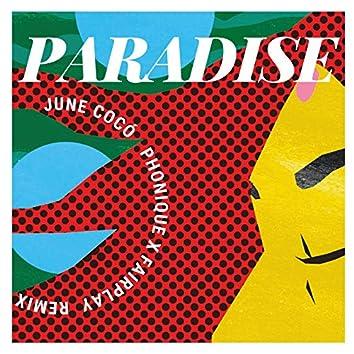 Paradise (Phonique X Fairplay Remix)