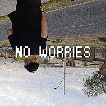 No Worries (feat. Prod Chelone)