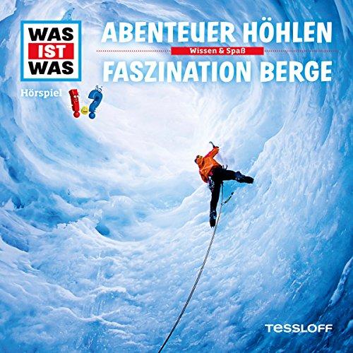 Abenteuer Höhlen / Faszination Berge (Was ist Was 49) Titelbild