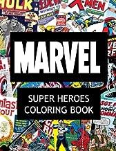 Marvel Super Heroes Coloring Book: Super hero, Hero, book, Wolverine, Avengers, Guardians of the Galaxy, X-men, Defenders, Illuminati, Fantastic Four, ... Human Torch, Comic, Captain America, Groot,