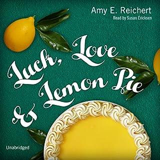 Luck, Love & Lemon Pie audiobook cover art