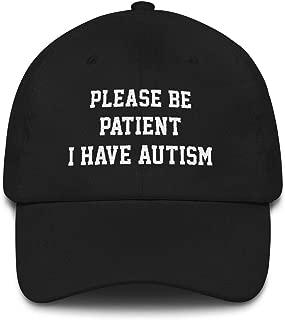 Please Be Patient I Have Autism Hat