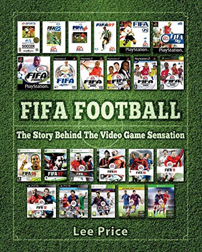 FIFA Football: The Story Behind The Video Game Sensation