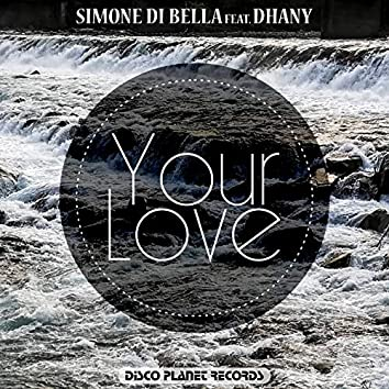Your Love (feat. Dhany)