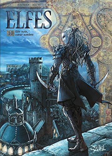 Elfes T10: Elfe noir coeur sombre