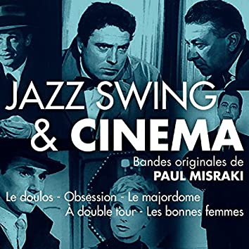 Jazz, swing & cinéma (Bandes originales de films - Versions remasterisées)