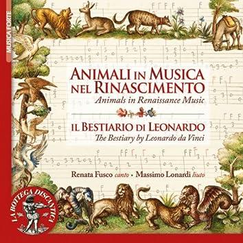 "Animals in Renaissance Music (Inspired by ""The Bestiario"" by Leonardo Da Vinci)"