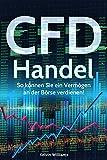 CFD Handel: So können Sie ein Vermögen an der Börse
