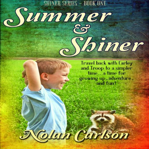Summer and Shiner audiobook cover art