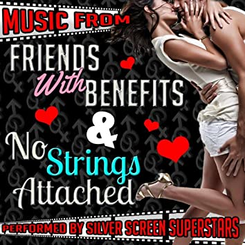 Music from Friends with Benefits & No Strings Attached