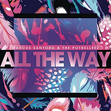 All the Way (SCNDL Remix)