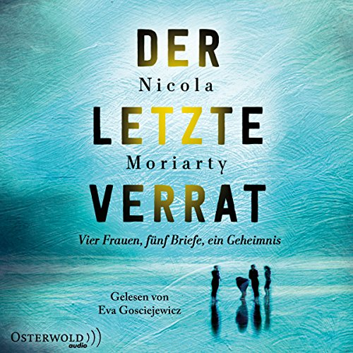 Der letzte Verrat                   By:                                                                                                                                 Nicola Moriarty                               Narrated by:                                                                                                                                 Eva Gosciejewicz                      Length: 6 hrs and 37 mins     Not rated yet     Overall 0.0