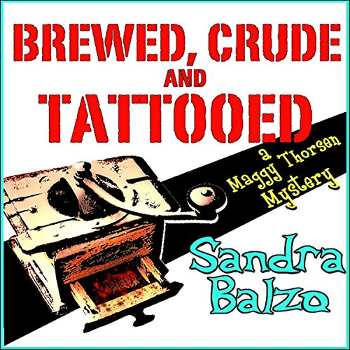 Brewed, Crude and Tattooed cover art