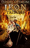 Iron Tribune (The Steam Empire Chronicles Book 3)
