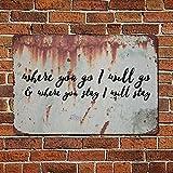 43LenaJon Where You Go I Will Go Flechas Señal de metal, con palabras de aluminio, signos vintage para decoración de pared para hombres, cueva, signo de Navidad, estilo retro