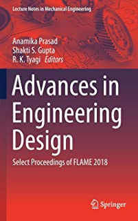 Advances in Engineering Design: Select Proceedings of FLAME 2018