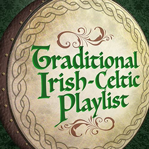 Irish Celtic Songs, Celtic & Celtic Moods