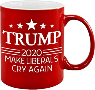 Make Liberals Cry Again Donald Trump Coffee Mugs Re-Elect 2020 Novelty Tea Cup POTUS MAGA Funny Gag Christmas Gift Ideas Republican Conservative Patriotic American Birthday Present for Him Her Dad Mom