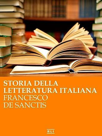 De Sanctis - Storia della letteratura italiana (RLI CLASSICI)