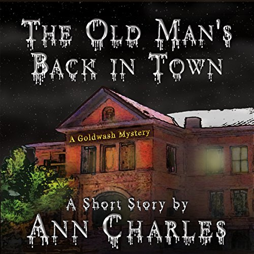 The Old Man's Back in Town audiobook cover art