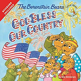 The Berenstain Bears God Bless Our Country (Berenstain Bears/Living Lights: A Faith Story)