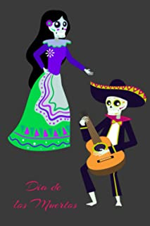 Dia de los Muertos Notebook: Day of the Dead college ruled notebook for journaling, planning, creative writing or use as a...