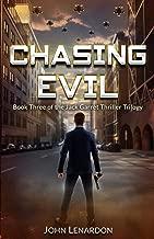 Chasing Evil: Book Three of the Jack Garret Thriller Trilogy