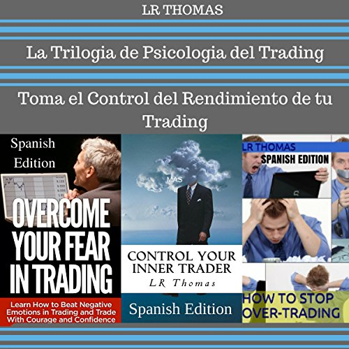 La Trilogia de Psicologia del Trading [The Trilogy of Trading Psychology] audiobook cover art