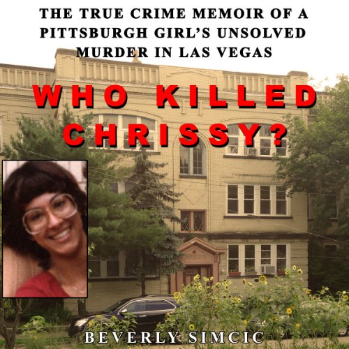 Who Killed Chrissy? audiobook cover art