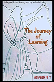 The Journey of Learning: An Adaptation of Ramayana by Valmiki