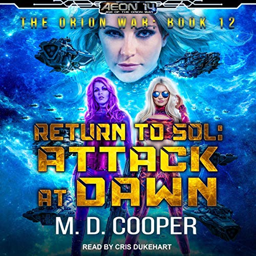 Return to Sol: Attack at Dawn Audiobook By M. D. Cooper cover art