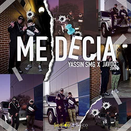 Yassin Smg & Javoo 2018
