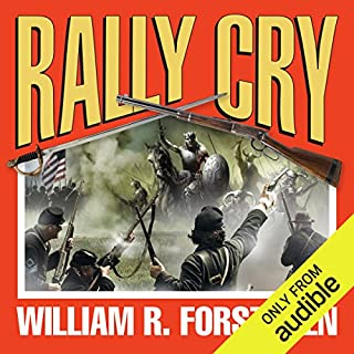 Rally Cry     The Lost Regiment, Book 1              By:                                                                                                                                 William R. Forstchen                               Narrated by:                                                                                                                                 Patrick Lawlor                      Length: 15 hrs and 26 mins     5 ratings     Overall 4.2